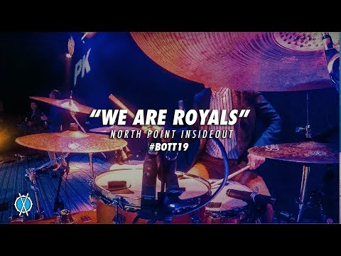 We Are Royals // North Point InsideOut // #BOTT19