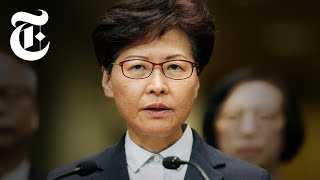 Who Is Carrie Lam? The Hong Kong Leader With Close Ties to China | NYT News