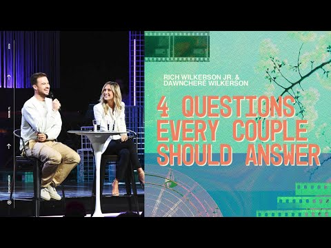 Rich & DawnCher Wilkerson  Asking For A Friend: 4 Questions Every Couple Should Answer