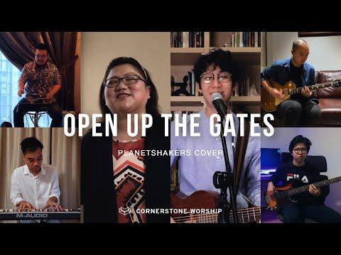 Open Up The Gates (Planetshakers) - Josiah Yang  Cornerstone Worship