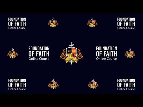 Foundation of Faith - Faith Life Online Series 1.0