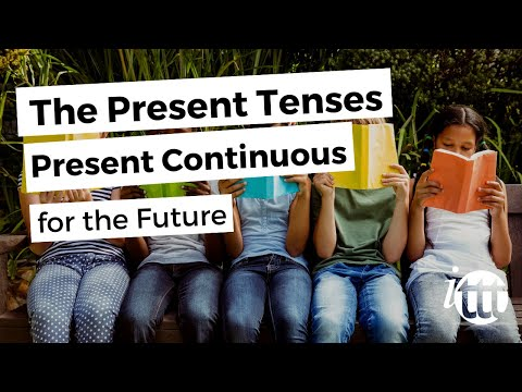 English Grammar - Present Continuous for the Future - TESOL Certification