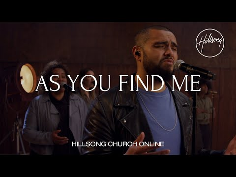 As You Find Me (Church Online) - Hillsong Worship