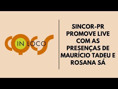 Imagem post: Sincor-PR promove live com as presenças de Maurício Tadeu e Rosana Sá