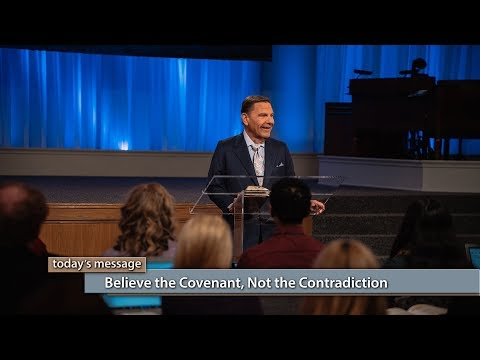 Believe the Covenant, Not the Contradiction