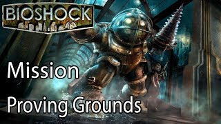 BioShock Mission Proving Grounds