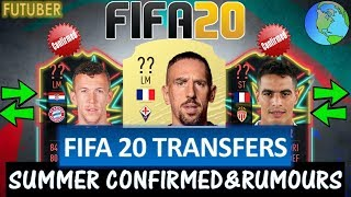 FIFA 20 | SUMMER CONFIRMED TRANSFERS & RUMOURS!! FT. RIBERY, PERISIC, BEN YEDDER ETC... (FIFA 20)