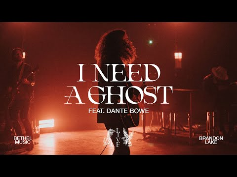 I Need A Ghost - Brandon Lake, feat. Dante Bowe  House of Miracles (Live)