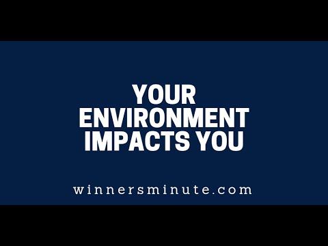 Your Environment Impacts You  The Winner's Minute With Mac Hammond