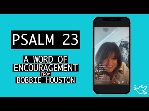 Psalm 23  A Word of Encouragement from Bobbie Houston