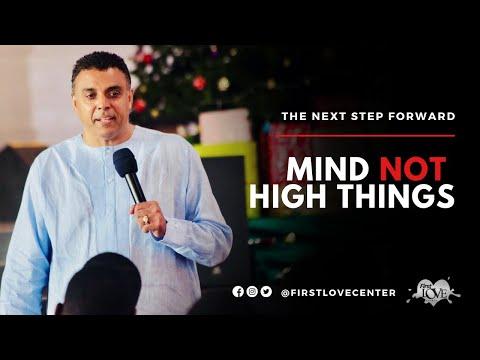Mind Not High Things  Dag Heward-Mills
