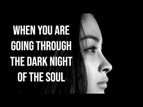 Prayers For Those Walking Through the Dark Night of the Soul