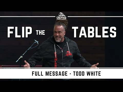Todd White - Flip The Tables
