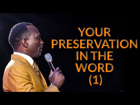 YOUR PRESERVATION IN THE WORD (1)