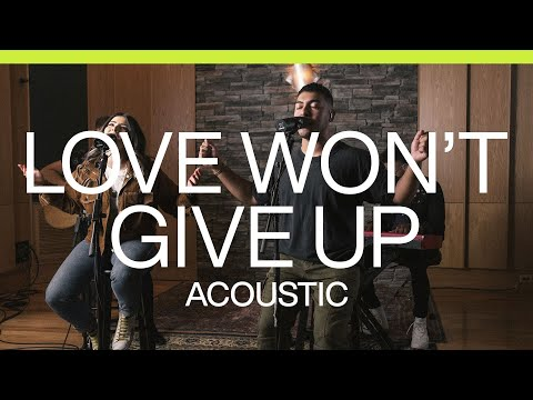 Love Won't Give Up  Acoustic  At Midnight  Elevation Worship