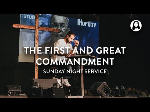 The First and Great Commandment  Mike Bickle  Sunday Night Service