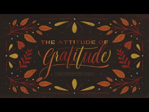 English Service  The Attitude of Gratitude