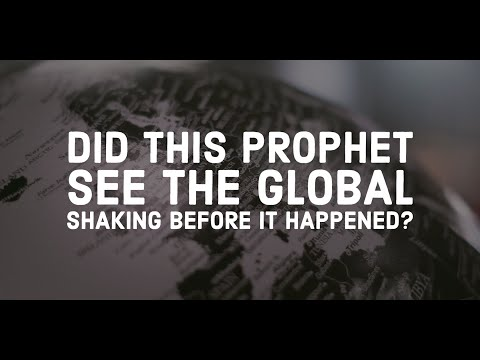 Did This Prophet See the Global Shaking Before It Happened? (Released 12-31-19)
