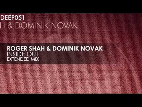 Roger Shah & Dominik Novak - Inside Out