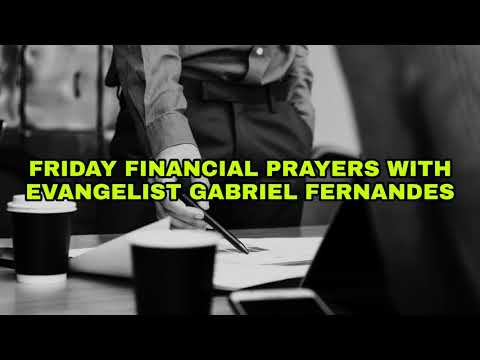 GOD IS PICKING YOU UP, Friday Financial Prayers 17 May 2019