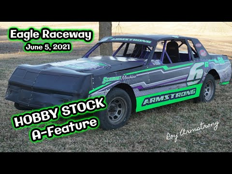06/12/2021 Eagle Raceway Hobby Stock A-Feature - dirt track racing video image