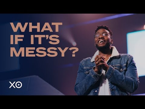 What if it's messy?  Michael Todd