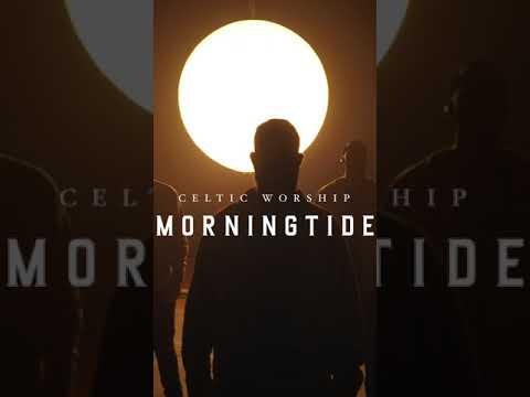 MORNINGTIDE  Celtic Worship #Shorts