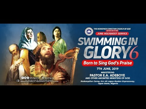 RCCG JUNE 2019 HOLY COMMUNION SERVICE - SWIMMING IN GLORY 6