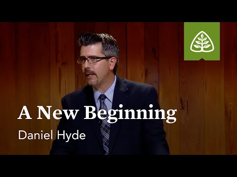 A New Beginning: God in Our Midst with Daniel Hyde