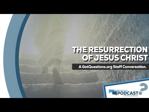 GotQuestions Podcast Episode 1 - The Resurrection of Jesus Christ