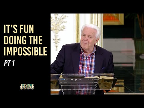 It's Fun Doing The Impossible, Part 1  Jesse Duplantis
