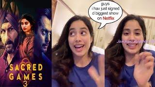 Jhanvi Kapoor Looks so Happy Announcing Her Debut on Netflix-Sacred Games Season 3 Wid Nawz & Saif