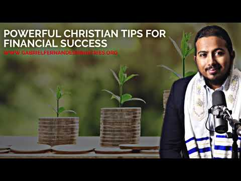 POWERFUL CHRISTIAN TIPS FOR FINANCIAL SUCCESS, MESSAGE BY EVANGELIST GABRIEL FERNANDES