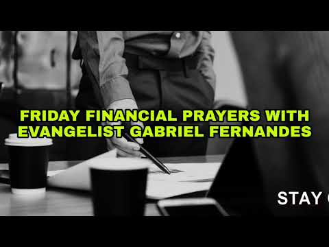 DESTROYING DEMONIC MINDSETS THAT HOLD YOU BACK, Friday Financial Prayers with Ev Gabriel Fernandes