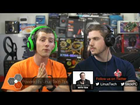 "The WAN Show: GTX780Ti and r9 290, CoD + BF4 ""criticism"", and GUEST Steve Dotto - Nov 1, 2013 - UCXuqSBlHAE6Xw-yeJA0Tunw"