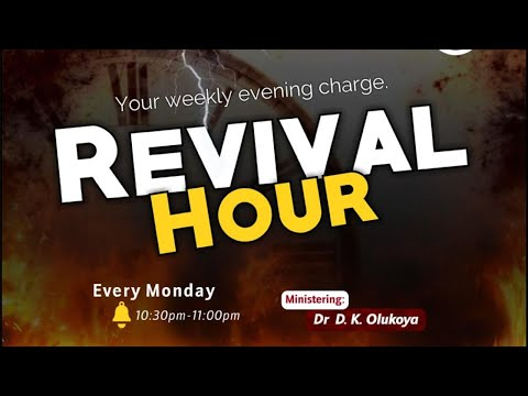 REVIVAL HOUR 7TH DECEMBER 2020 MINISTERING: DR D.K. OLUKOYA
