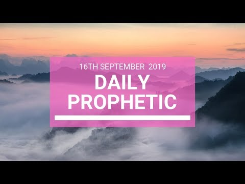 Daily Prophetic 16  September2019 Word 3