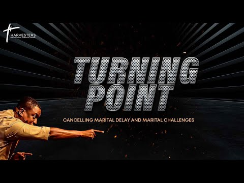 Turning Point: Cancelling Marital Delays &  Challenges  Pst Bolaji Idowu  26th September 2021