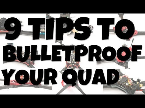 Bulletproof your Quad with these 9 Simple FPV Build Tips - UCoS1VkZ9DKNKiz23vtiUFsg