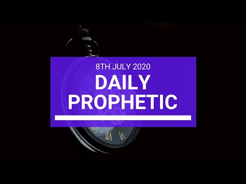 Daily Prophetic 8 July 2020 8 of 10