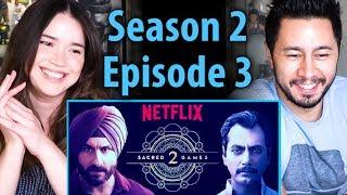 SACRED GAMES | Season 2 Episode 3 | Saif Ali Khan | Nawazuddin Siddiqui | Reaction!