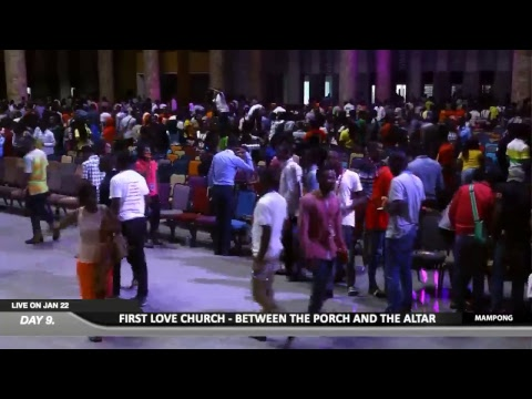 WATCH BETWEEN THE PORCH AND THE ALTAR 2019, LIVE FROM THE ANAGKAZO CAMPUS, MAMPONG - GHANA. DAY 9.