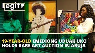19-year-old Emediong Uduak Uko holds rare art auction in Abuja   Legit TV