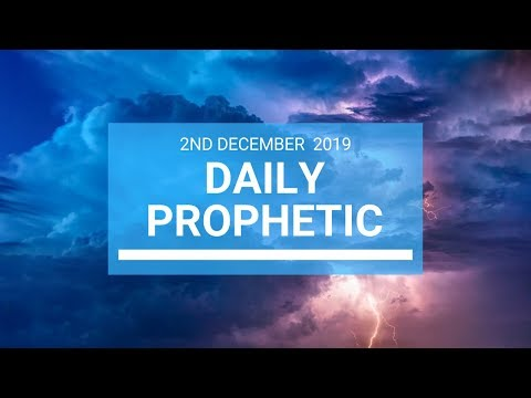 Daily Prophetic 2 December 1 of 4