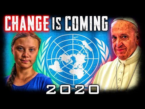 BREAKING POPE, GRETA UN PROPHECY ALERT: SOMETHING BIGGER THAN THE CLIMATE IS CHANGING! - 2020