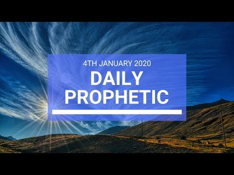Daily Prophetic  4 January 2020 2 of 4