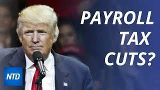 White House mulls cutting payroll taxes; Hong Kong protests continue; Apple card launches today