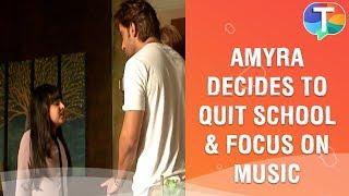 Amyra decides to focus on music and leave school | Kulfi Kumar Bajewala | 7th August 2019