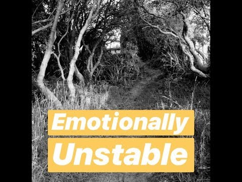 Prophetic Word : Emotionally Unstable