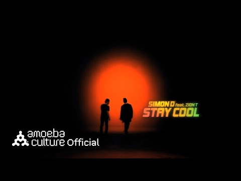 Stay Cool (Feat. Zion. T)